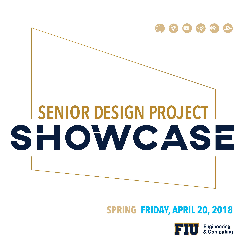 Flyer of Senior Design Project Showcase