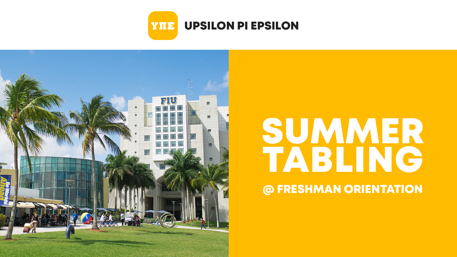Flyer of UPE Summer Tabling